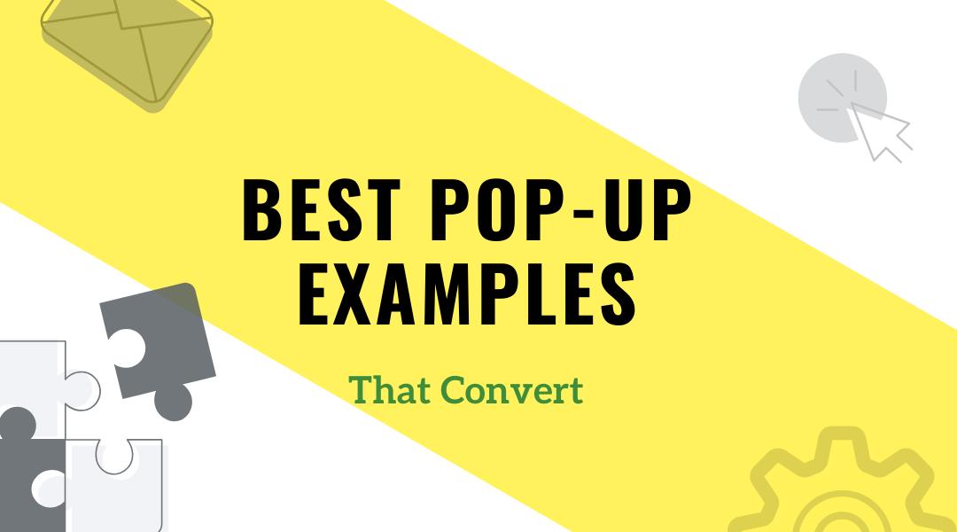 Pop Ups Examples