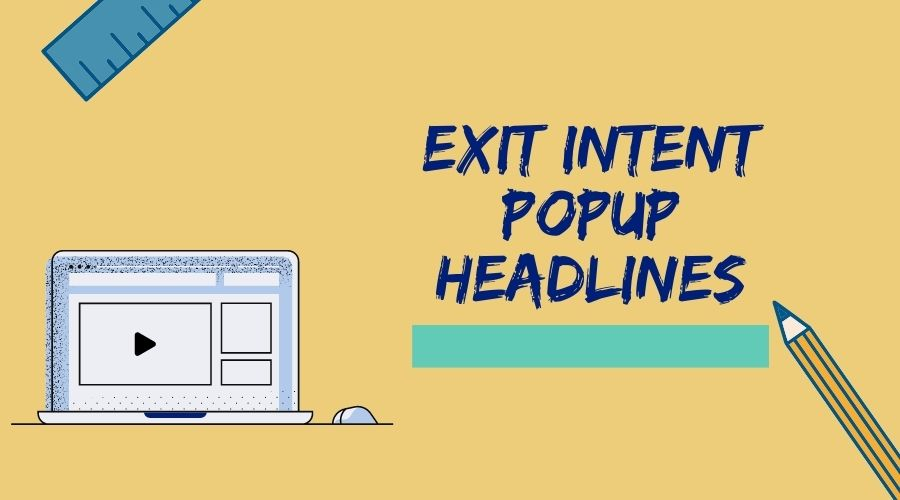 Exit Intent Popup Headlines Which Convert