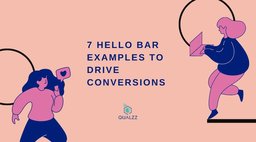 7 Hellobar Examples